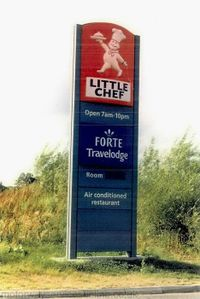 Little Chef; Forte Travelodge signs.
